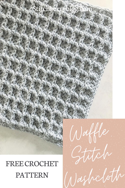 Waffle Stitch Washcloth – Free Crochet Pattern